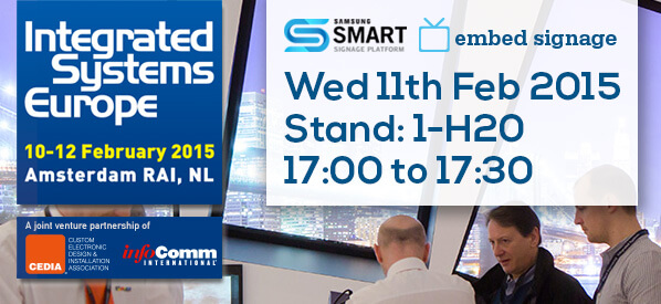 embed signage Digital Signage SaaS Online Cloud Based Content Management System - Samsung Smart Signage Platform (SSSP SOC) live presentation at Integrated Systems Europe ISE 2015