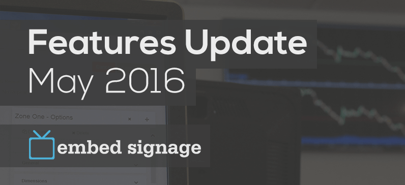 embed signage new features update may 2016 header