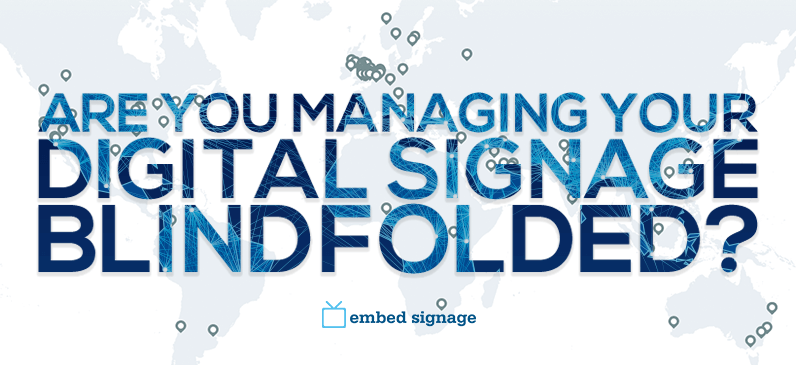 embed signage digital signage network management