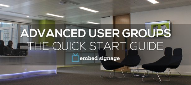 embed signage digital signage software advanced user groups guide