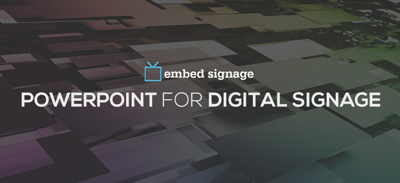 embed signage digital signage software powerpoint tutorial