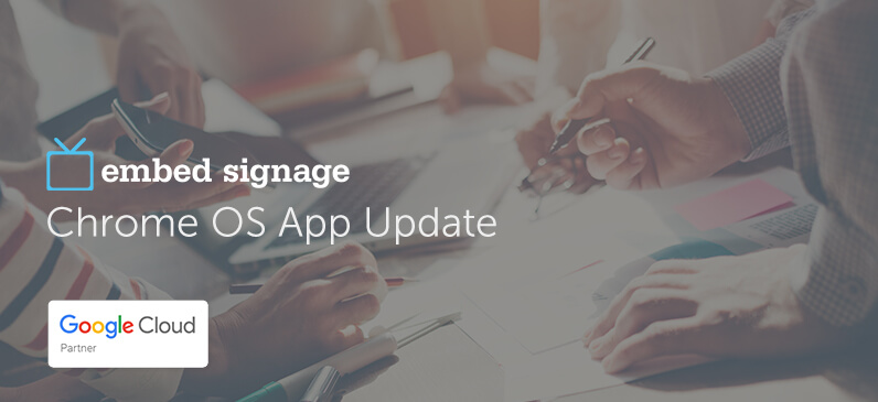 embed signage cloud based digital signage software chrome os app update