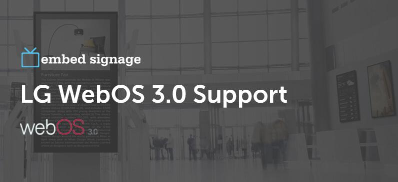 LG WebOS 3 0 Now Supported | embed signage Digital Signage Software