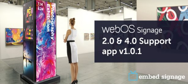 embed signage - digital signage software - LG WebOS for Signage 2.0 and 4.0 support