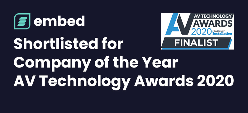 embed signage - digital signage software - shortlisted for company of the year - av technology awards 2020